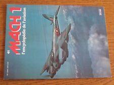 $$$ Mach 1 l'encyclopedie de l'aviation N°41 De Havilland MosquitoHornet