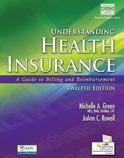 Understanding Health Insurance : A Guide to Billing and Reimbursement by...
