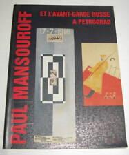 Paul Mansouroff et L'avant-garde Russe à Petrograd
