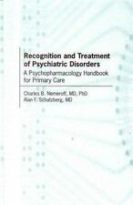 Recognition and Treatment of Psychiatric Disorders: A Psychopharmacology Handboo
