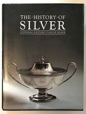 HISTORY of SILVER by Claude Blair (1982, Hardback w Dust Cover)