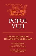 Popol Vuh: The Sacred Book of the Ancient Quiche Maya: By Adrien Recinos