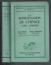 JEAN PIAGET ET BÄRBEL INHELDER LA REPRESENTATION DE L'ESPACE CHEZ L'ENFANT 1948