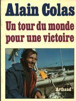 Livre un tour du monde pour une victoire Alain Colas book
