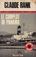Le complot de Panama / Claude RANK / Fleuve Noir / 1ère Edition / Priorité Rouge