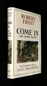 Come in and Other Poems Robert Frost Signed with Original Poem 1st Printing HcDj
