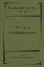 Immanuel Kant / Wolffsche Begriffsbestimmungen Ein Hilfsbuchlein beim 1st 1910