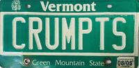 """Vintage VERMONT Vanity 2005 License Plate ~ Green Mountain State Tag """"CRUMPTS"""""""
