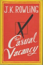 THE CASUAL VACANCY – J.K. Rowling's first novel for adults – Hard Cover, 1st edn