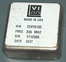 245 MHz 724Y5132 +9VDC VECTRON  OCXO MADE IN USA
