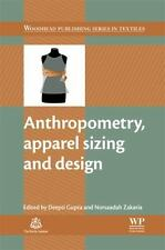 Anthropometry, Apparel Sizing and Design (Woodhead Publishing Series in Textile