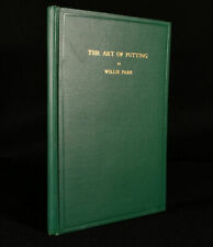 1920 The Art of Putting Willie Park Golf Illustrated First Edition