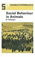 Social Behaviour in Animals (Science Paperbacks) Tinbergen, Nikolaas Good Book