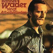 Hannes Wader singt Arbeiterlieder von Wader,Hannes | CD | Zustand gut