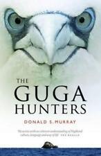 The Guga Hunters di Donald S.Murray Libro Tascabile 9781780273051 Nuovo