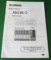 Original Yamaha Mixing Console MG10/2 Owner's Manual - French