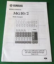 Original Yamaha Mixing Console MG10/2 Owner's Manual - French