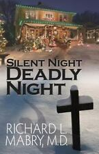 Silent Night, Deadly Night: By Mabry, Richard