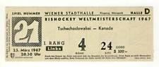 1967 IIHF WORLD Ice Hockey CHAMPIONSHIPS ticket CZECHOSLOVAKIA vs. CANADA