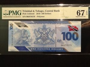 PMG Graded 67 Trinidad & Tobago,Central Bank Pick Unlisted 2019 100 Dollars