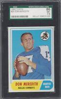 1968 Topps football card 25 Don Meredith, Dallas Cowboys SGC 86 Near Mint + 7.5