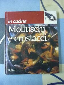 MOLLUSCHI E CROSTACEI IN CUCINA KEYBOOK