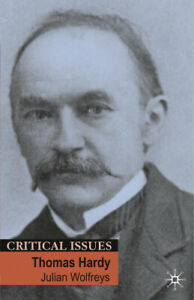 Thomas Hardy (Critical Issues) by Wolfreys, Julian
