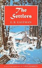 The Settlers: By E. R. Eastman