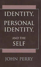 Identity, Personal Identity and the Self, Good Condition Book, Perry, John, ISBN