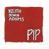 Keith John Adams-Pip CD   Very Good