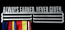 Medal Hanger/Holder/Display/Rack- *ALWAYS EARNED NEVER GIVEN* store 36 medals