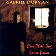 GABRIEL DORMAN / Give that dog some peace (NEW)