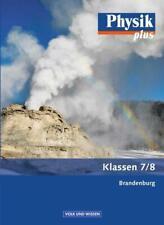 Physik plus 7./8. Schuljahr. Schülerbuch. .Brandenburg (2009, Gebundene Ausgabe)
