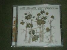 Mats Holmquist/Latvian Radio Big Band Big Band Minimalism (CD, 2017, MAMA) seal