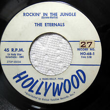 ETERNALS Doowop 45 Rockin' in the jungle Rock 'n' roll Cha Cha HOLLYWOOD bb3484
