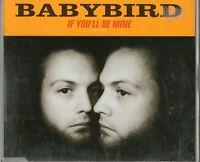 BABYBIRD-If You'll Be Mine-UK 1998 5  TK CD Single