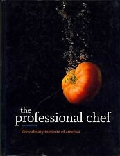 The Professional Chef 9th Edition The Culinary Institute of America [Hardcover]