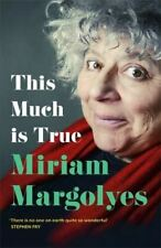 More details for this much is true by miriam margolyes