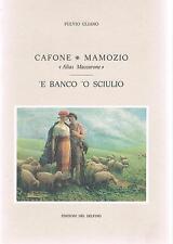 CAFONE MAMOZIO ALIAS MACCARONE  'E BANCO 'O SCIULIO