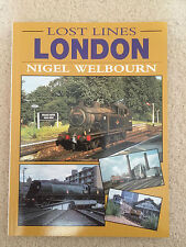 Lost Lines Of London (Nigel Welbourne) Paperback
