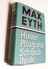 Hinter Pflug und Schraubstock  ,Max Eyth