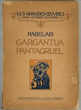 Gargantua Pantagruel by . Rabelais (Louis Morin, Illus.) (SOFTCOVER)