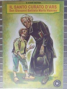 Fumetti Santo Curato di Ars Crociata Eucaristica Italiana Religione 🤩🤩