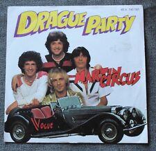 Martin Circus, drague party / priorité à l'amour, SP - 45 tours