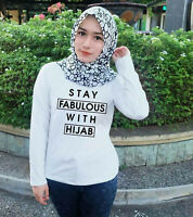 Stay Fabulous with Hijab Muslims T Shirt Tee Gift for Womens Desi Ladies Top