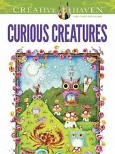 Adult Coloring: Creative Haven Curious Creatures Coloring Book by Creative Have…