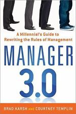 Manager 3. 0 Millennial's Guide to Rewriting the Rules of Management TRAINING