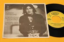 "ALBERT HAMMOND 7"" IT NEVER RAINS 1°ST ORIG ITALY 1973 EX"