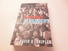 A Country of Strangers Blacks and Whites in America signed David K. Shipler pb