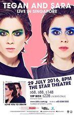 "TEGAN & SARA ""LIVE IN SINGAPORE"" 2016 CONCERT TOUR POSTER - Indie Pop/Folk/Rock"